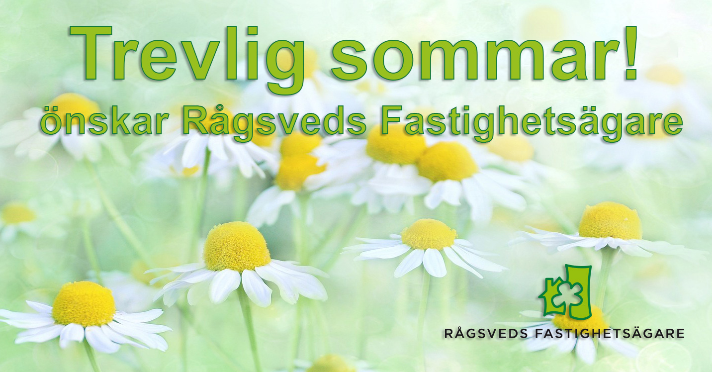 Trevlig sommar önskar Rågsveds Fastighetsägare